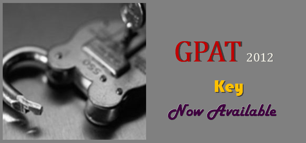 GPAT 2012 Key solved paper FULL