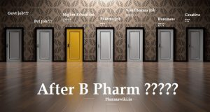 After B Pharm What to do after b pharmacy