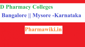 D Pharmacy colleges in Karnataka + Bangalore || Mysore