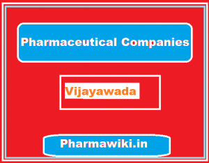 Pharmaceutical companies in Vijayawada