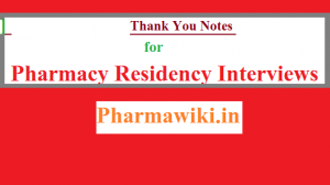 Thank you notes for Pharmacy residency interviews