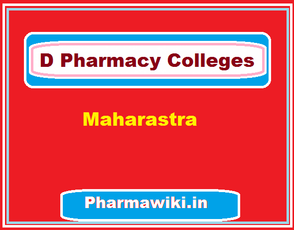 D Pharmacy Colleges in Maharashtra - Pharma Diploma Mumbai Nagpur Pune