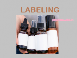 LABELING -Pharmaceutical Labeling Requirements Theory PPT PDF