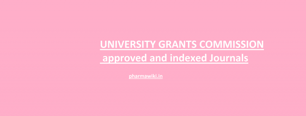UNIVERSITY GRANTS COMMISSION approved and indexed Journals pdf